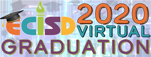 ECISD 2020 Virtual Graduation