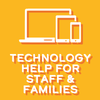 Technology Help for Staff & Families